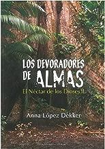 Los devoradores de almas (El Néctar de los Dioses nº 2) (Spanish Edition)