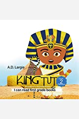 King Tut: Biographies For Beginning Readers (I can read first grade books Book 4) Kindle Edition