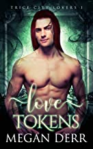 Love Tokens (Trice City Lovers Book 1)