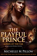 The Playful Prince: A Qurilixen World Novel (Lords of the Var Book 2)