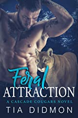 Feral Attraction: Steamy Shifter Romance (Cascade Cougar Series Book 7) Kindle Edition