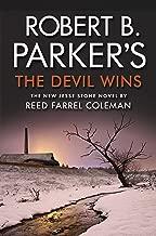 Robert B. Parker's The Devil Wins (A Jesse Stone Mystery)