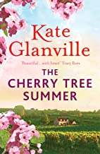 The Cherry Tree Summer: Escape to an idyllic French farmhouse in this captivating summer read