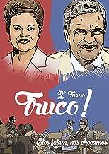 Truco - 2º turno!: O que Aécio Neves e Dilma Rousseff disseram – e esconderam – na campanha de TV (Truco!)