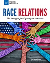 Race Relations: The Struggle for Equality in America (Inquire & Investigate)
