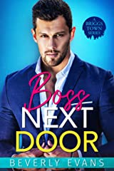Boss Next Door (A Briggs Town Series) Kindle Edition