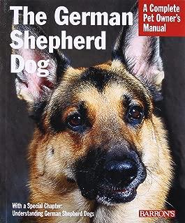 German Shepherd Dog (Complete Pet Owner's Manual)