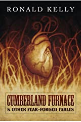 Cumberland Furnace & Other Fear Forged Fables Kindle Edition