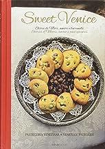 Sweet Venice: Venetian Patisserie (Italian/English Recipe Book)