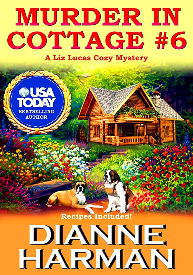 シーン未知の荒らすMurder in Cottage #6 (Liz Lucas Cozy Mystery Series Book 1) (English Edition)