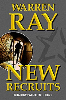 New Recruits (The Shadow Patriots Book 2)