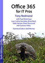 Office 365 for IT Pros (2020 Edition): The comprehensive guide to Microsoft's Cloud Office System