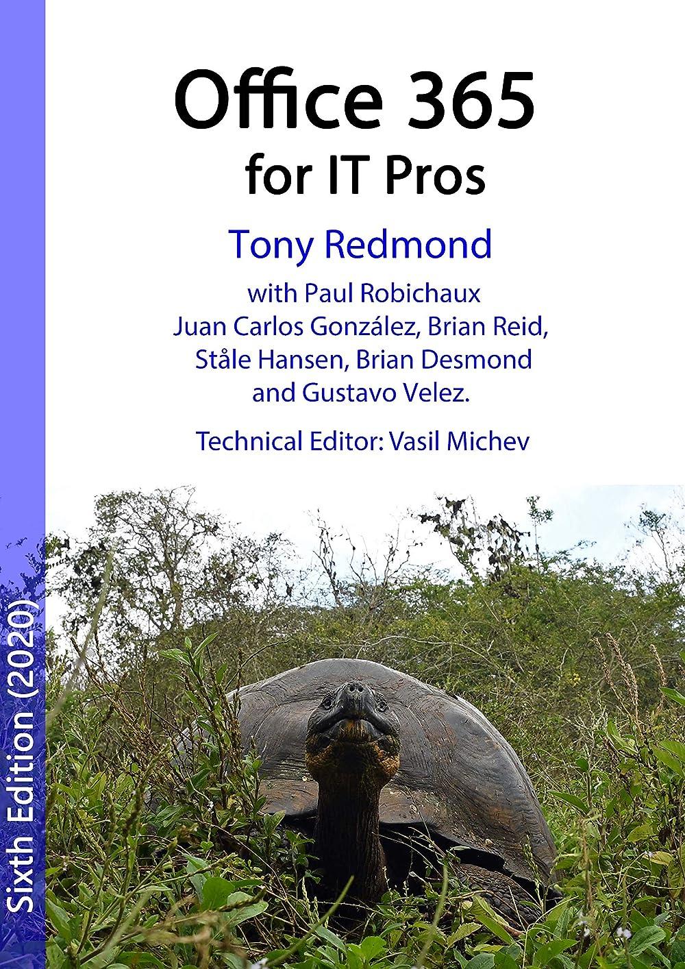 ルーフ西接続詞Office 365 for IT Pros (2020 Edition): The comprehensive guide to Microsoft's Cloud Office System (English Edition)