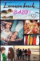 Lacanau Beach Baby Format Kindle