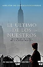 El último de los nuestros (Novela) (Spanish Edition)