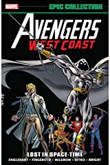 Avengers West Coast Epic Collection: Lost In Space-Time (Avengers West Coast (1985-1994)) Kindle Edition
