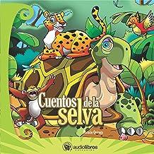 Cuentos de la Selva [Tales from the Jungle]