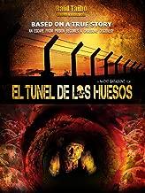 El Tunel de los Huesos