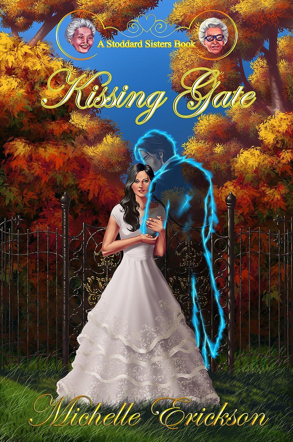 紳士失われた拍手するKissing Gate (Paranormal Romance Time Travel  and Murder Mystery): A Stoddard Sisters Book 2 (English Edition)