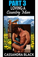 Loving a Country Man (PART 3): Multicultural Romance Kindle Edition