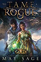 To Tame a Rogue (Age of Gold Book 3)