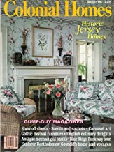 COLONIAL HOMES August 1987 Magazine HISTORIC NEW JERSEY HOMES Antique Mechanical Banks EXPLORER BARTHOLOMEY GOSNOLD'S HOME & VOYAGES Blue Ridge Parkway Tour GOTHIC REVIVAL FURNITURE