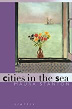 Cities in the Sea (Michigan Literary Fiction Awards)
