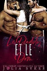 Le Daddy et le Dom (Trilogie Mafia Ménage t. 2) Format Kindle