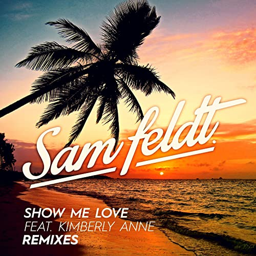 Show Me Love (The Rooftop Boys Remix) [feat  Kimberly Anne