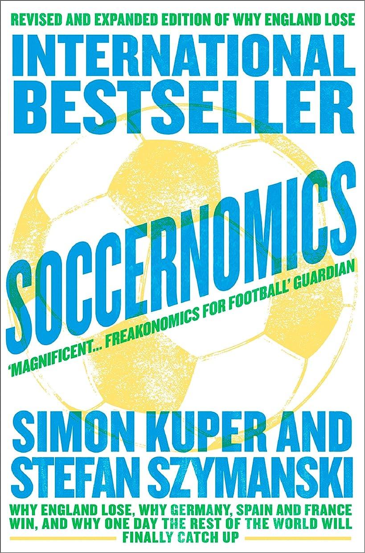 試験魅惑するパノラマSoccernomics (English Edition)