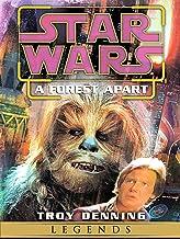 A Forest Apart: Star Wars Legends (Short Story) (Star Wars - Legends)