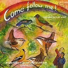 Come Follow Me, Vol. Two