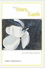 The Stars of Earth: New and Selected Poems