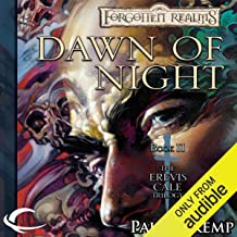 Dawn of Night: Forgotten Realms: Erevis Cale Trilogy, Book 2
