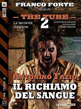 Il richiamo del sangue (The Tube 2)
