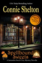 Spellbound Sweets: A Samantha Sweet Halloween Novella (Samantha Sweet Mysteries) Kindle Edition