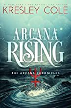 Arcana Rising (Arcana Chronicles Book 5)
