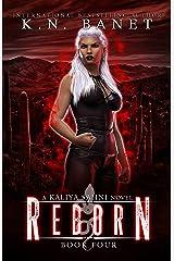 Reborn (Kaliya Sahni Book 4) (English Edition) Format Kindle