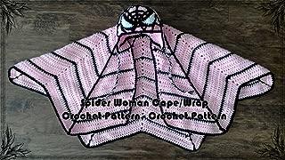 Spider Woman Cape/Wrap Crochet Pattern