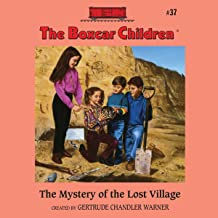 The Mystery of the Lost Village: The Boxcar Children Mysteries, Book 37