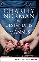 Das Geständnis meines Mannes: Roman (German Edition)