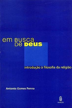 aeb777f4fd4 Em Busca de Deus  Introdução à Filosofia da Religião