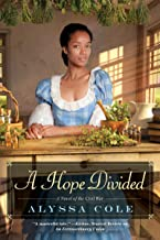 A Hope Divided (The Loyal League Book 2)