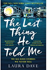 The Last Thing He Told Me: The No. 1 New York Times Bestseller and Reese's Book Club Pick Kindle Edition