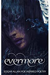 Evermore: Edgar Allan Poe inspired poetry Kindle Edition