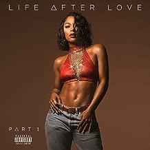 Life After Love, Pt. 1 [Explicit]