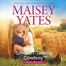 Smooth-Talking Cowboy: A Gold Valley Novel