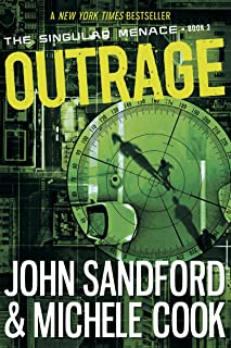 Outrage (The Singular Menace, 2) (The Singular Menace Series)