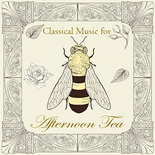 Classical Music for Afternoon Tea by Shockwave-Sound on Amazon Music