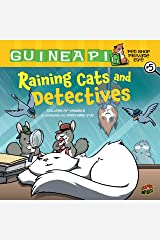 Raining Cats and Detectives (Guinea Pig Pet Shop Private Eye) Library Binding